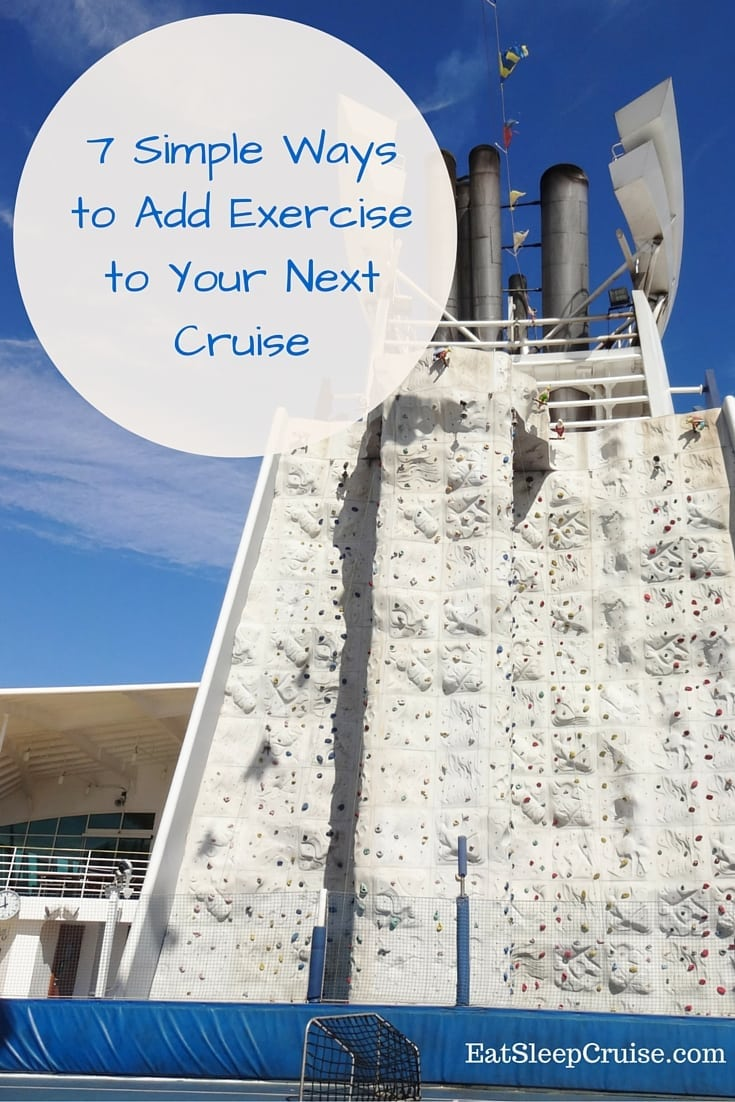 7 Simple Ways to Add Exercise to Your Next Cruise