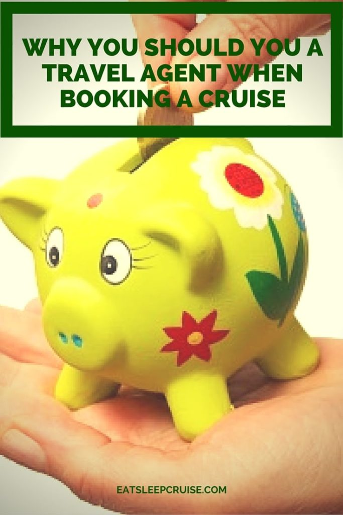 Why You Should Use a Travel Agent When Booking a Cruise. Hint: It will save you money!