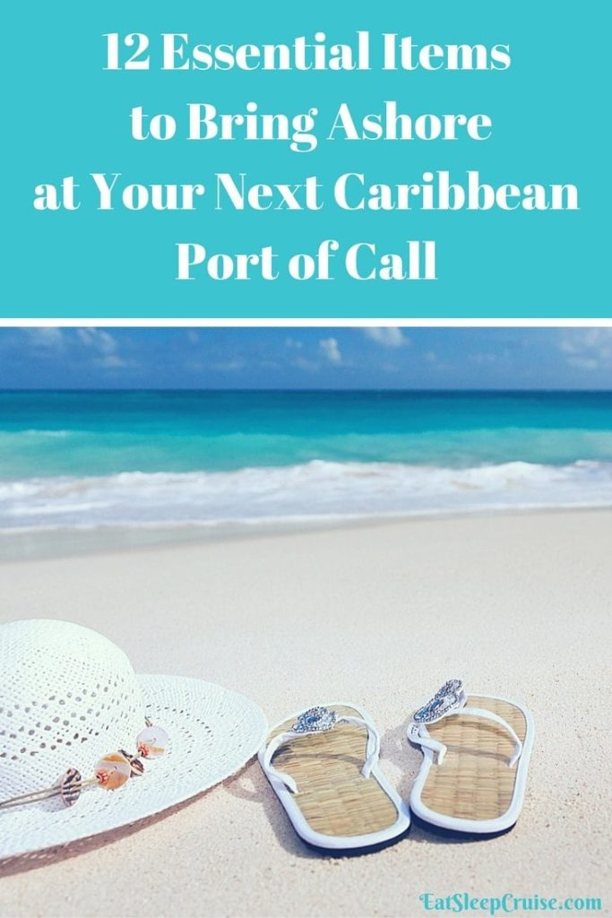 12 Essential Items to Bring Ashore at Your Next Caribbean Port of Call
