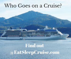 Who Goes on a Cruise