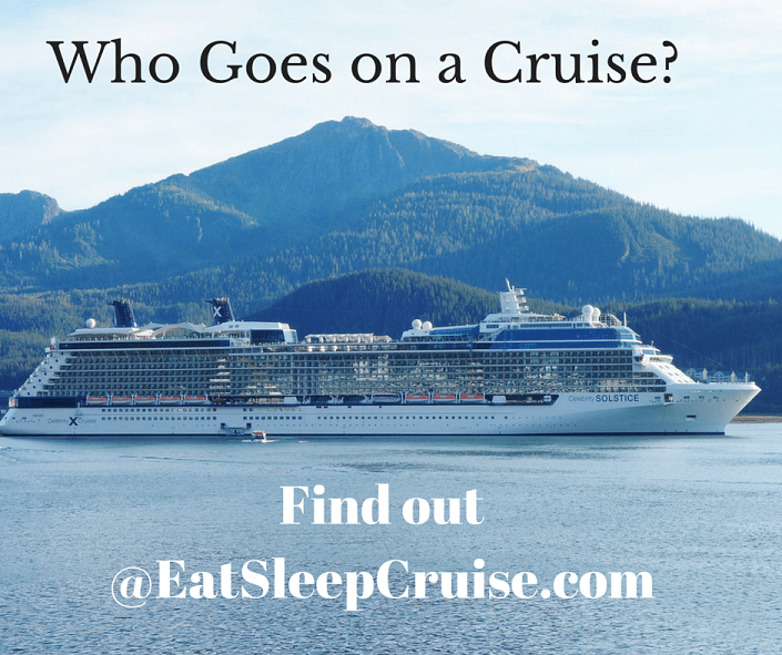 Answering the Question: Who Goes on a Cruise?