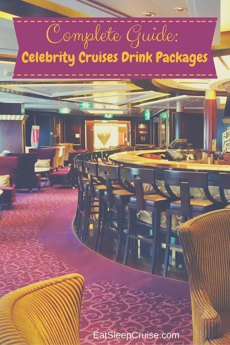 Complete Guide- Celebrity Cruises Drink Packages