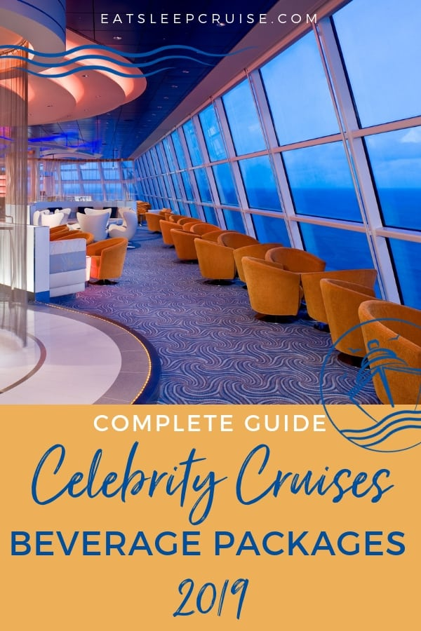 Guide to Celebrity Cruises Beverage Packages 2018 | EatSleepCruise com