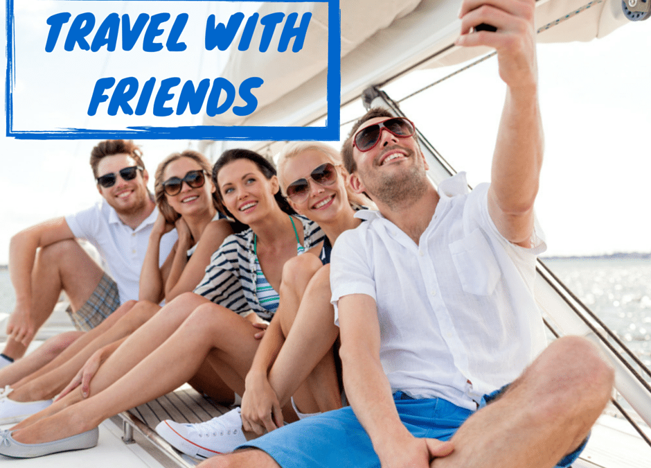 Stay Sane the Next Time You Travel with Friends