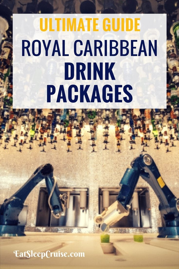 Guide to Royal Caribbean Drink Packages