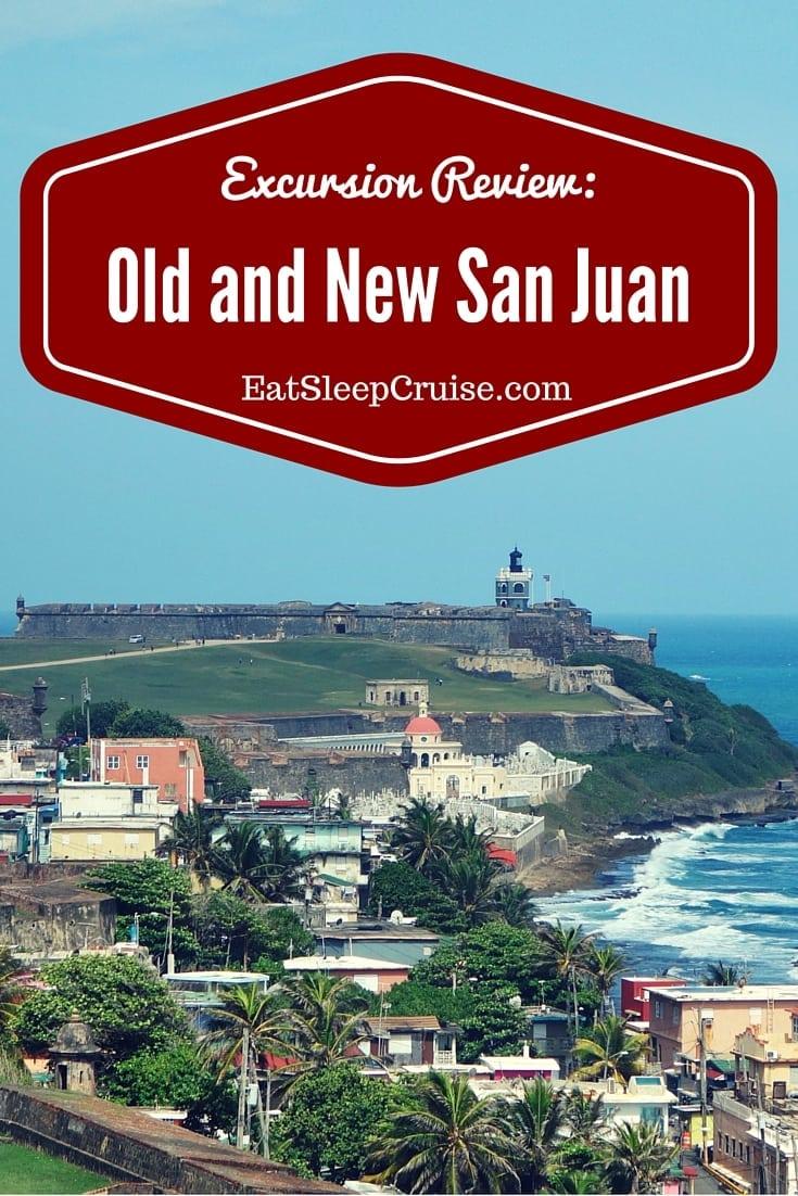 Old and New San Juan Tour