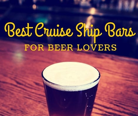 Cruise Ships Bars for Beer