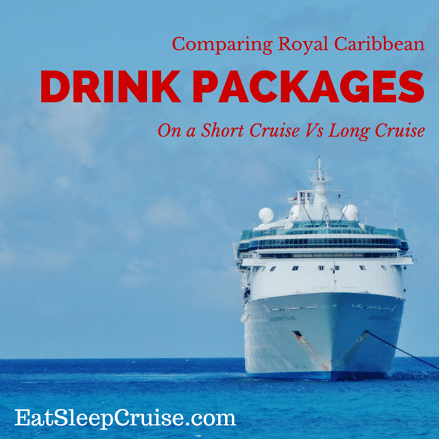 Compare Cruise Drink Packages on Long Vs Short Cruises