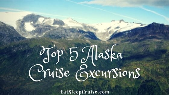 Top 5 Alaska Cruise Excursions
