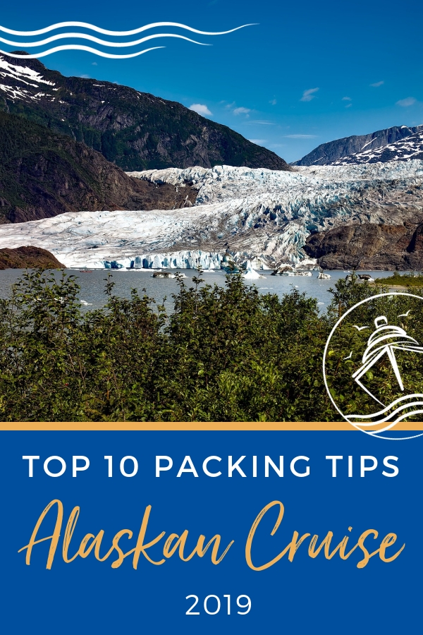 Packing for an Alaskan Cruise