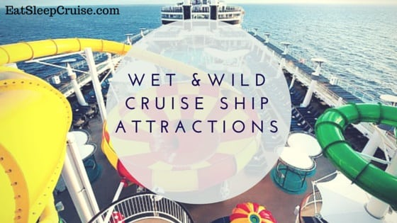 Wet and Wild Cruise Ship Water Park Attractions