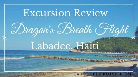 Labadee Zip Line: A Review of the Dragon's Breath Flight Line