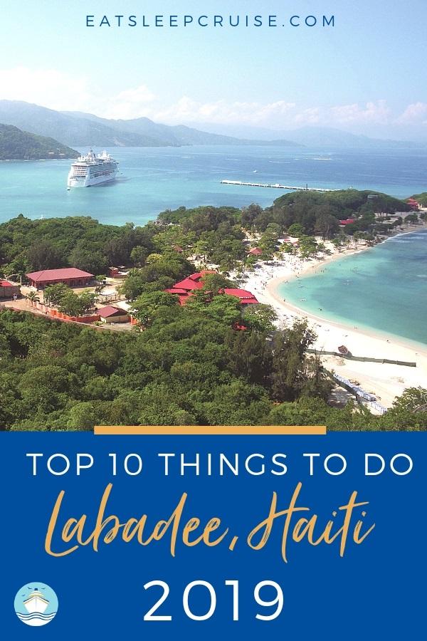 Top 10 Things to do in Labadee, Haiti