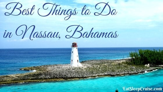 Best Things to Do in Nassau, Bahamas