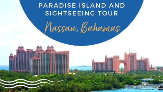 Paradise Island and Sightseeing Tour Nassau, Bahamas