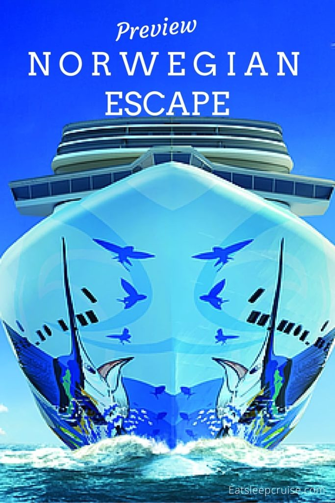 Norwegian Escape Preview Guide