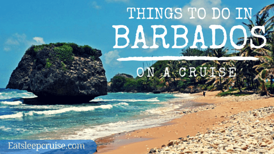 Things to do in Barbados on a Cruise