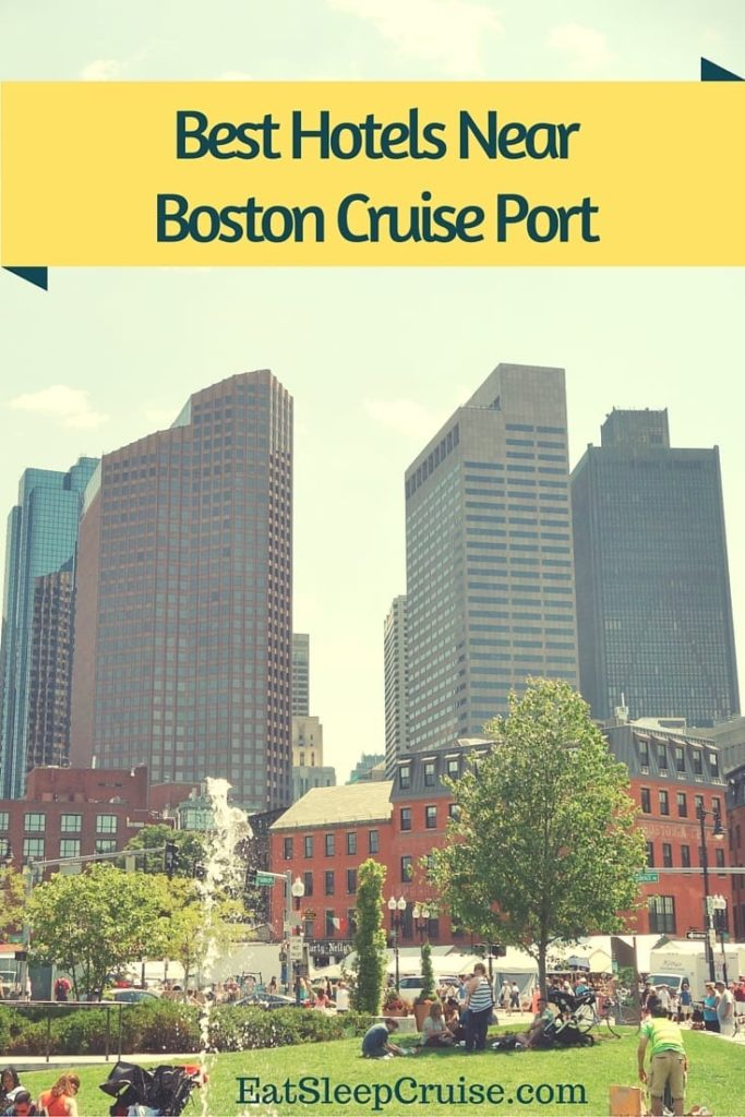 Best Hotels Near Boston Cruise Port