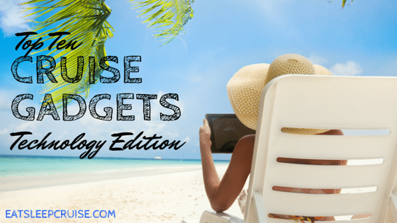 Top Cruise Gadgets