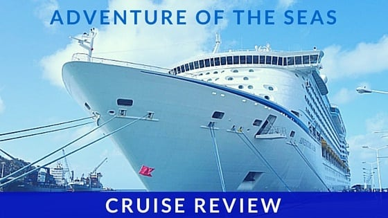Southern Caribbean Adventure of the Seas Review
