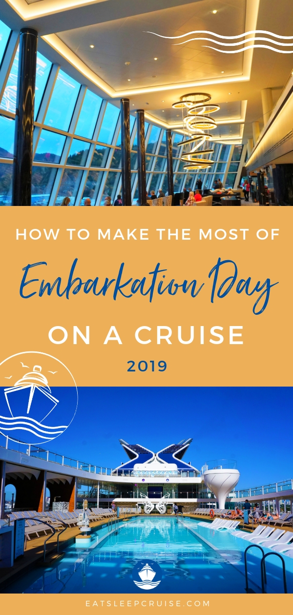 How to Make the Most of Embarkation Day