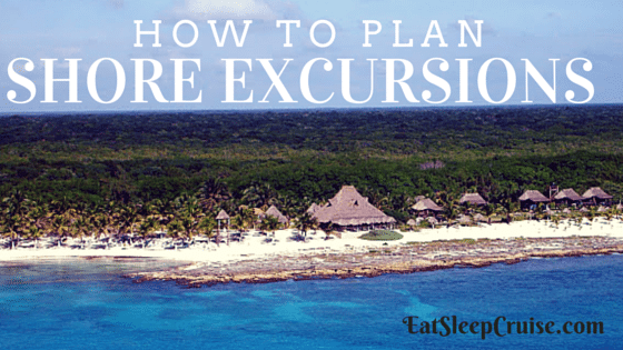 How to Plan Shore Excursions