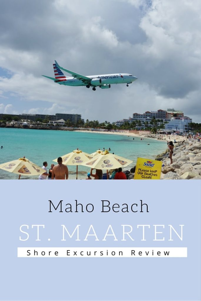 Maho Beach St. Maarten Shore Excursion Review