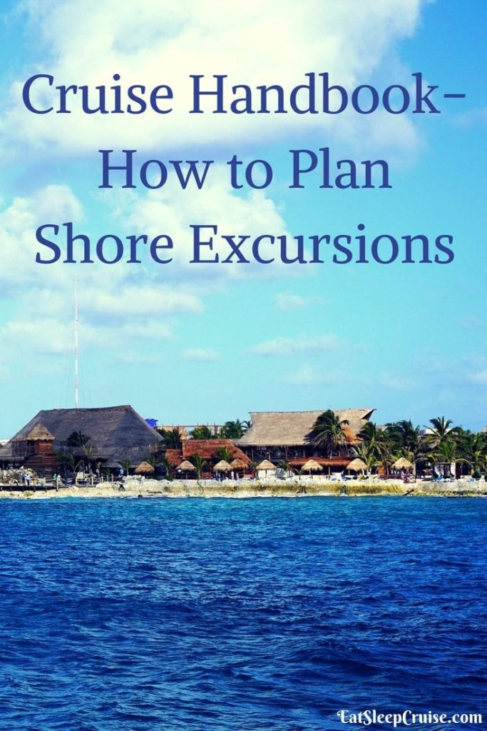Cruise Handbook- How to Plan Shore Excursions