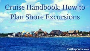 Cruise Handbook- How to Plan Shore Excursions