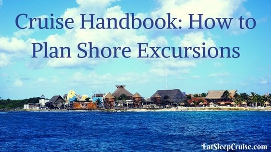 Cruise Handbook: How to Plan Shore Excursions