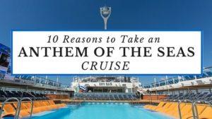 Anthem of the Seas Cruise