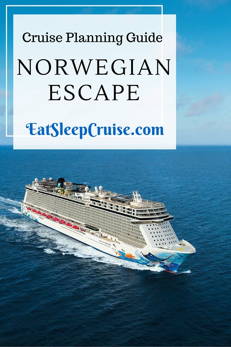 Complete Guide to Planning a Norwegian Escape Cruise