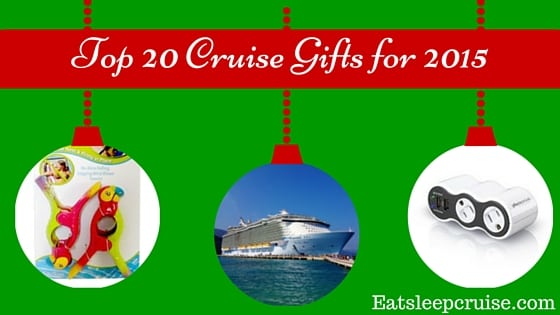 Top 20 Cruise Gifts for 2015