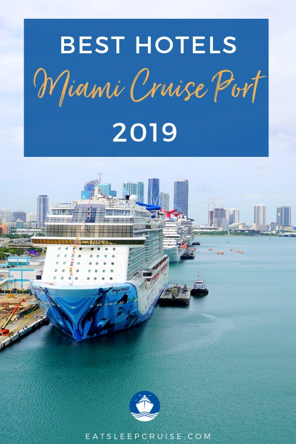 Best Hotels Miami Cruise Port