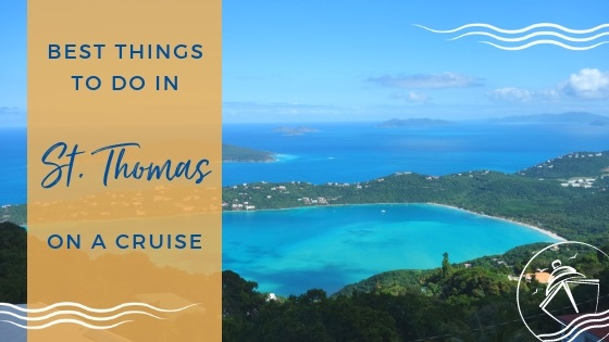 Best Things to Do in St Thomas on a Cruise
