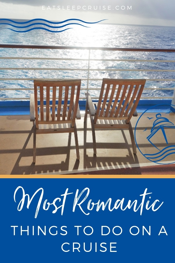 Our Most Romantic Things to do on a cruise