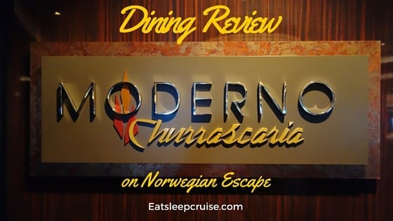 Moderno Churrascaria Norwegian Escape Restaurant Review