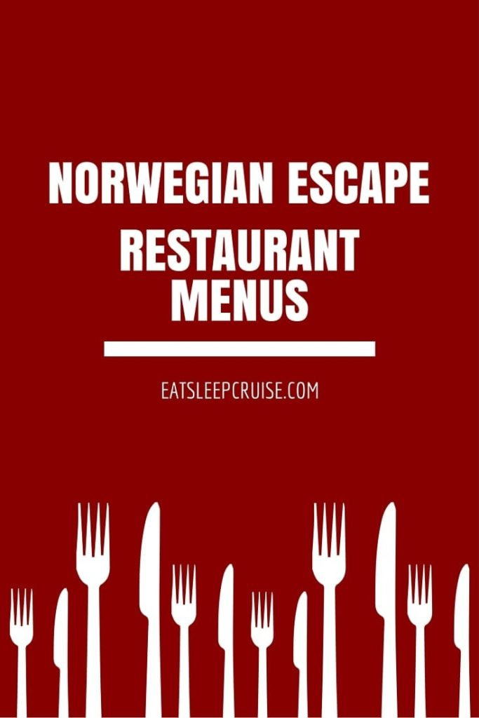 Norwegian Escape Restaurant Menus
