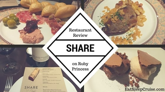 SHARE on Ruby Princess Restaurant Review