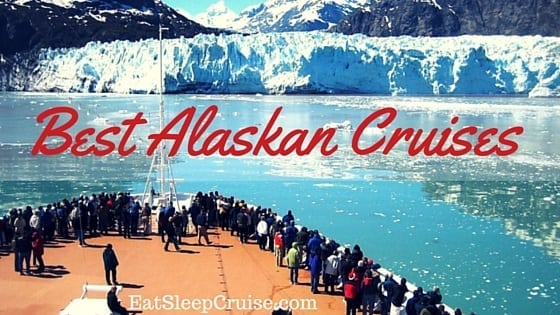 Best Alaskan Cruises Guide