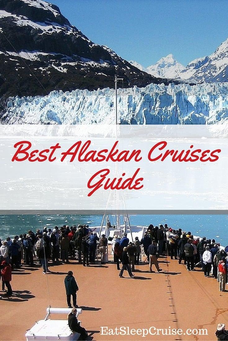 Best Alaskan Cruises Guide