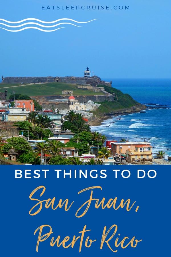Best Things to Do in San Juan, Puerto Rico