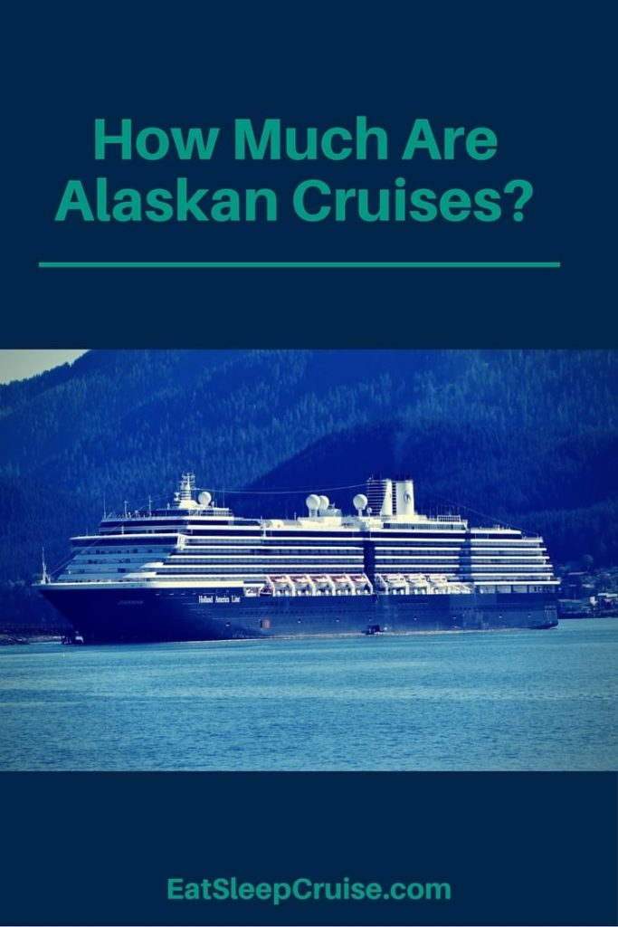 How Much Are Alaskan Cruises?