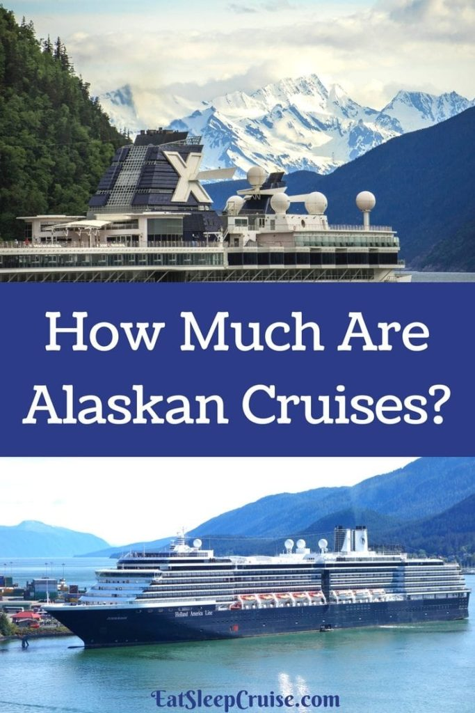 How Much Are Alaskan Cruises A Guide To Alaskan Cruise Costs - Alaskan cruise prices