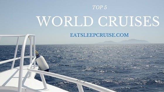 World Cruises: See the World Via Cruise Ship
