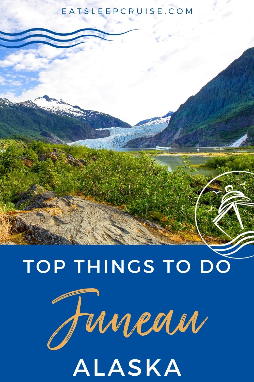 Top Things to Do in Juneau, Alaska