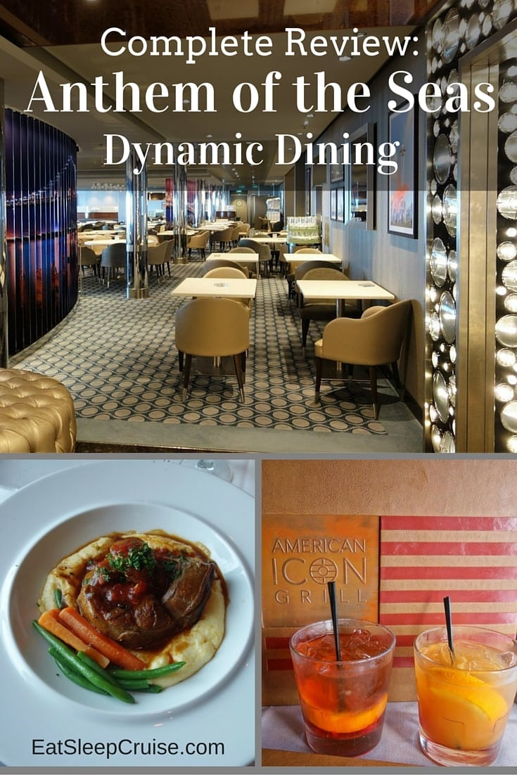 Anthem of the Seas Dynamic Dining Review