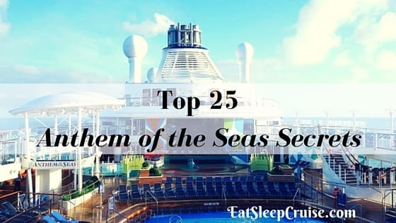 Top Anthem Of The Seas Secrets For Your Next Cruise - Anthem of the seas itinerary