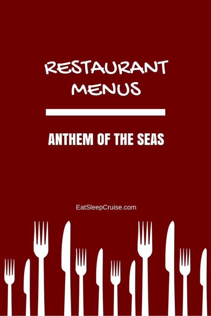 Anthem of the Seas Menus