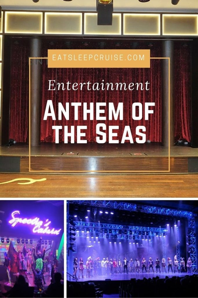 Anthem of the Seas Entertainment